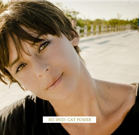 No ipod: Cat Power