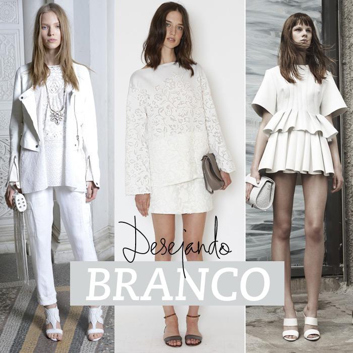 ... Desejando: look branco total! - Lu Ferreira | Chata de Galocha