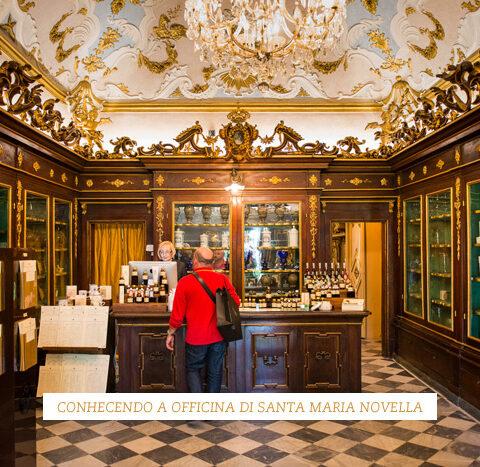 Em Firenze: conhecendo a Officina Profumo-Farmaceutica di Santa Maria Novella
