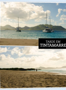 Diário de Viagem: Anguilla, Tintamarre e St Barth