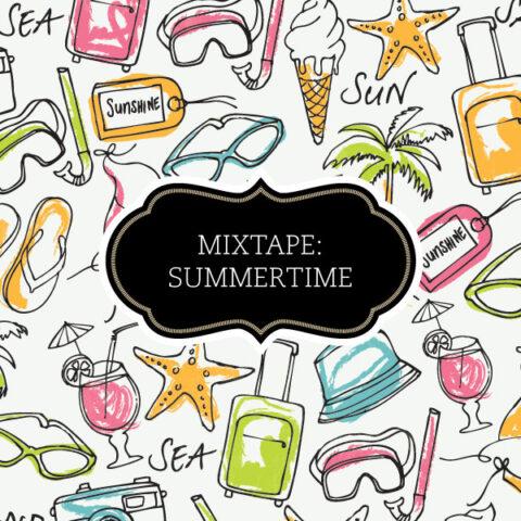 Mixtape: Summertime
