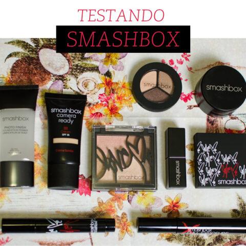 Testando: produtos Smashbox