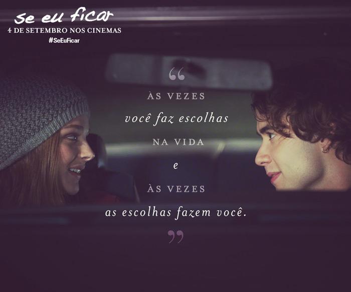 Frases Pedindo Uma Chance Pra Ficar: No Cinema: Se Eu Ficar - Lu Ferreira
