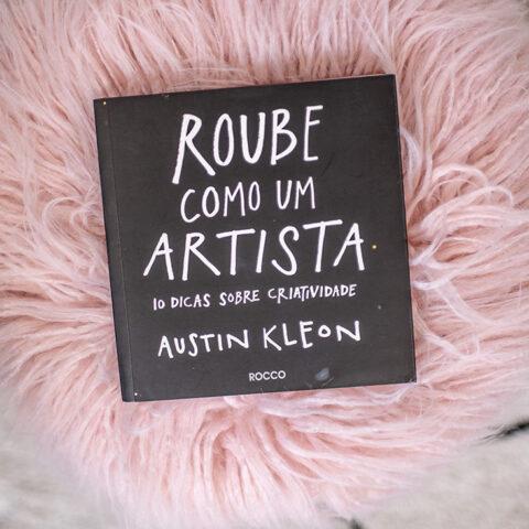 """O que """"Roube como um artista"""" pode te ensinar sobre criatividade"""