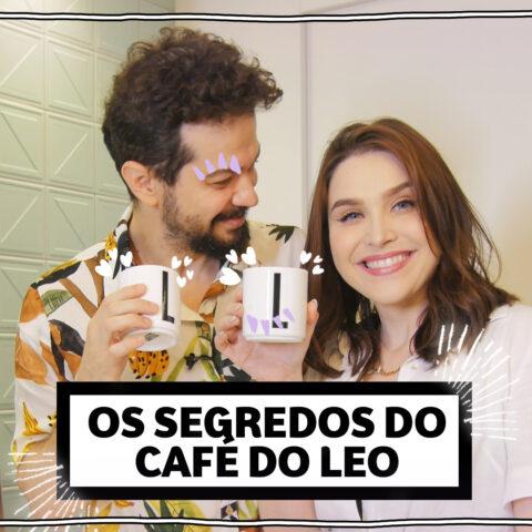 Os segredos do Léo para o café perfeito!