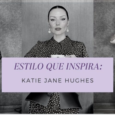 Estilo que inspira: Katie Jane Hughes