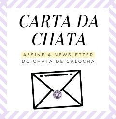 Newsletter Chata de Galocha