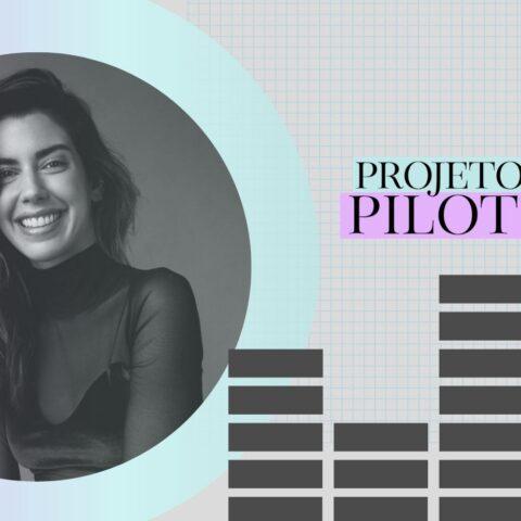Projeto Piloto: Construir pontes com Camila Coutinho