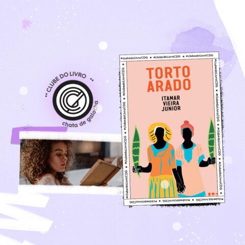 """#ClubedoLivroCDG: """"Torto Arado"""" é a leitura de julho"""